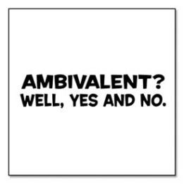 Ambivalent